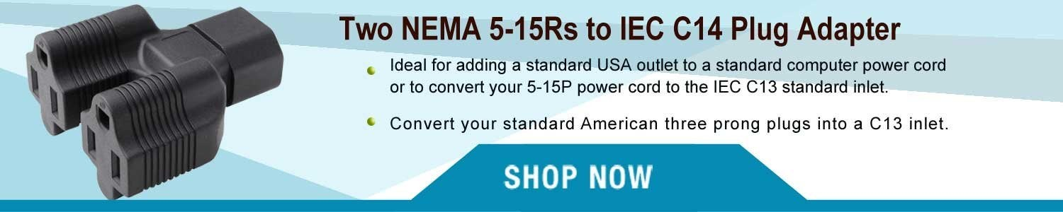 Two NEMA 5-15Rs to IEC C14 Plug Adapter - YL-3215-YY